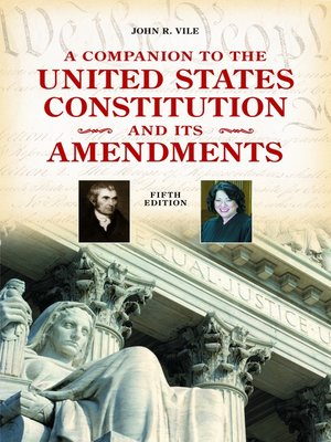 cover image of A Companion to the United States Constitution and Its Amendments