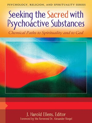 cover image of Seeking the Sacred with Psychoactive Substances