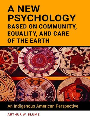 cover image of A New Psychology Based on Community, Equality, and Care of the Earth