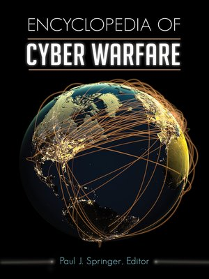 cover image of Encyclopedia of Cyber Warfare