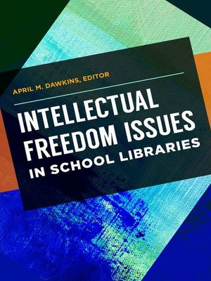 cover image of Intellectual Freedom Issues in School Libraries