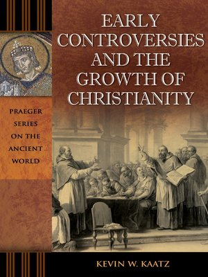 cover image of Early Controversies and the Growth of Christianity