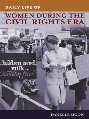 cover image of Daily Life of Women during the Civil Rights Era
