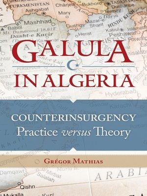 cover image of Galula in Algeria
