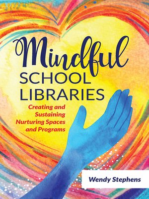 cover image of Mindful School Libraries