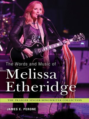 cover image of The Words and Music of Melissa Etheridge