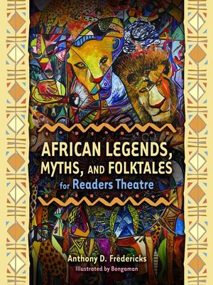 cover image of African Legends, Myths, and Folktales for Readers Theatre