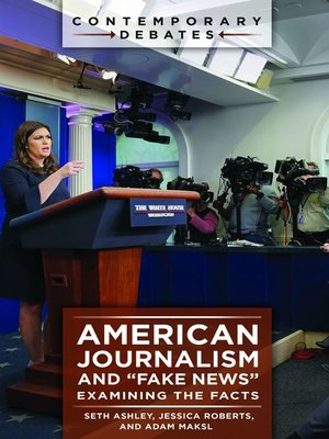 "cover image of American Journalism and ""Fake News"""