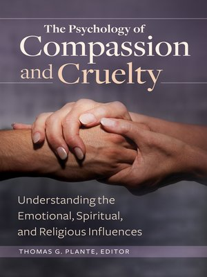 cover image of The Psychology of Compassion and Cruelty