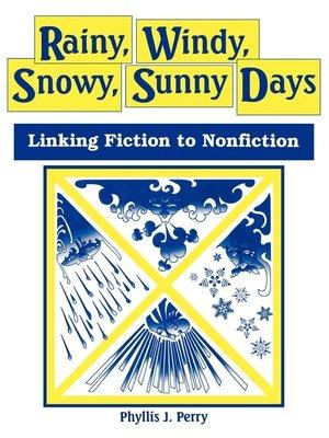 cover image of Rainy, Windy, Snowy, Sunny Days