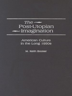 cover image of The Post-Utopian Imagination