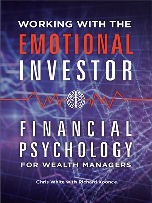 cover image of Working with the Emotional Investor