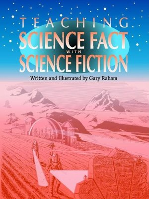 cover image of Teaching Science Fact with Science Fiction