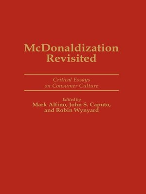 mc donaldization in modern culture essay
