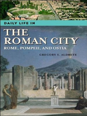 cover image of Daily Life in the Roman City
