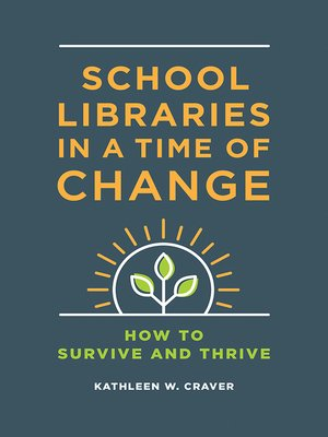 cover image of School Libraries in a Time of Change