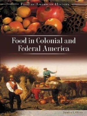 cover image of Food in Colonial and Federal America