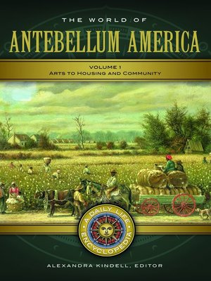 cover image of The World of Antebellum America