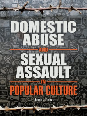 cover image of Domestic Abuse and Sexual Assault in Popular Culture