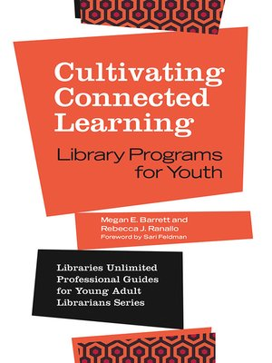 cover image of Cultivating Connected Learning