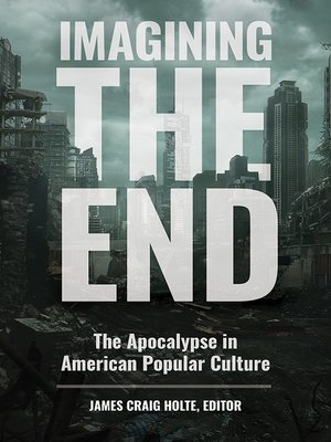 cover image of Imagining the End