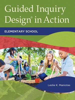 cover image of Guided Inquiry Design® in Action