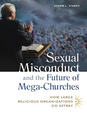 cover image of Sexual Misconduct and the Future of Mega-Churches
