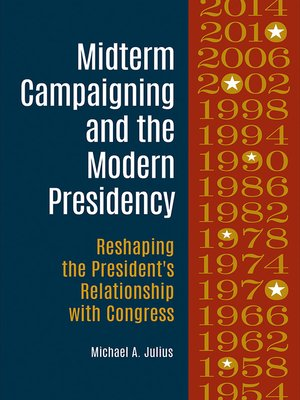 cover image of Midterm Campaigning and the Modern Presidency