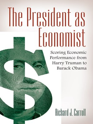 cover image of The President as Economist