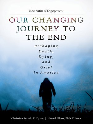cover image of Our Changing Journey to the End