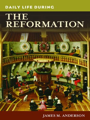 cover image of Daily Life during the Reformation