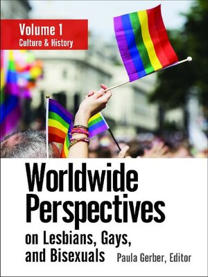 cover image of Worldwide Perspectives on Lesbians, Gays, and Bisexuals [3 volumes]