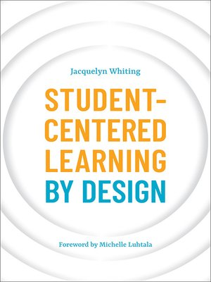 cover image of Student-Centered Learning by Design