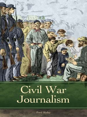 cover image of Civil War Journalism