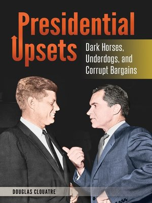 cover image of Presidential Upsets