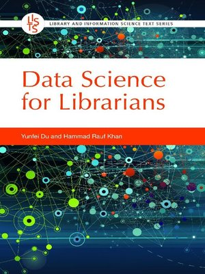 cover image of Data Science for Librarians