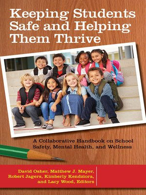 cover image of Keeping Students Safe and Helping Them Thrive
