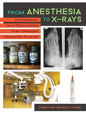 cover image of From Anesthesia to X-Rays