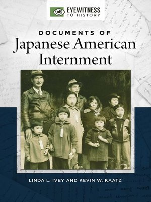 cover image of Documents of Japanese American Internment