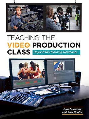 cover image of Teaching the Video Production Class