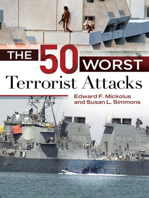 cover image of The 50 Worst Terrorist Attacks