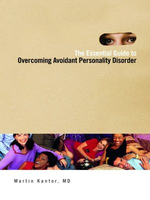 cover image of The Essential Guide to Overcoming Avoidant Personality Disorder