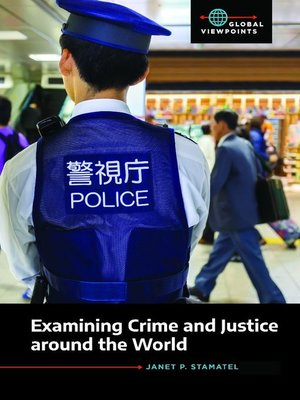 cover image of Examining Crime and Justice around the World