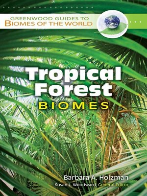 cover image of Tropical Forest Biomes