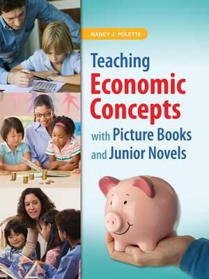 cover image of Teaching Economic Concepts with Picture Books and Junior Novels