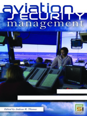 cover image of Aviation Security Management [3 volumes]
