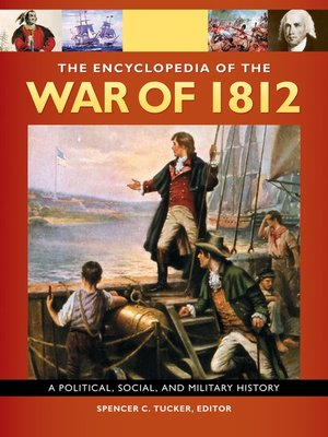 cover image of The Encyclopedia of the War of 1812