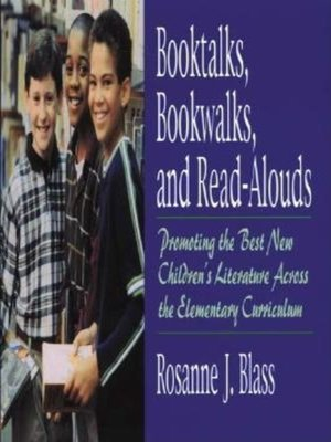 cover image of Booktalks, Bookwalks, and Read-Alouds