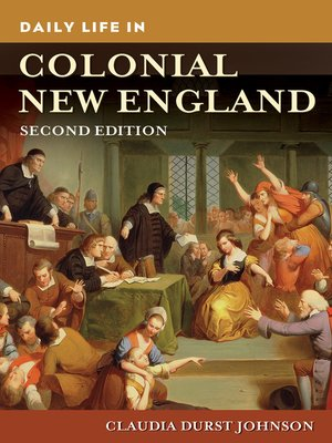 cover image of Daily Life in Colonial New England