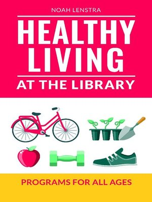 cover image of Healthy Living at the Library
